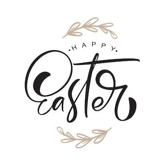 Happy easter vintage kaligrafia tekst z ramą oddziałów. christian ręcznie rysowane napis