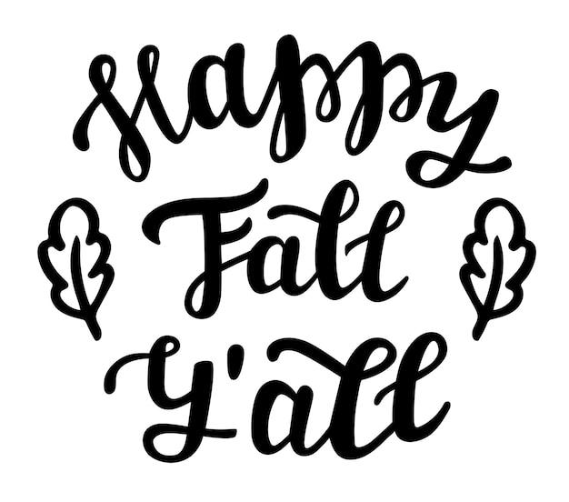 Happy fall yall ręcznie napis