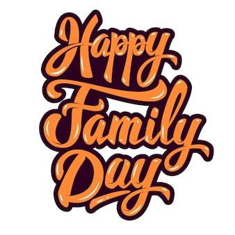 Happy family day. element plakatu, karty z pozdrowieniami. ilustracja