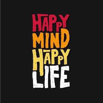Happy mind happy life typografia cytaty