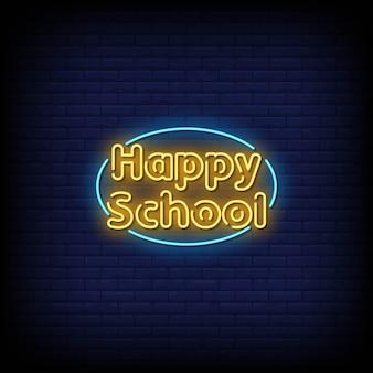 Happy school neon signs style text