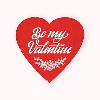Happy valentines day card z wielkim czerwonym sercem i eleganckim odręcznym tekstem be my valentine.
