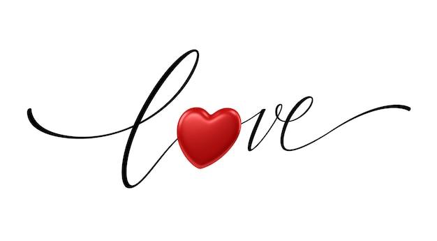 Happy valentines day napis miłość z realistycznym błyszczącym czerwonym sercem na białym tle. dla