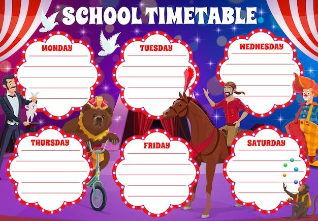 Harmonogram szkolny ze sceną cyrkową i klaunami, harmonogram tygodniowy wektorowy na lekcje. harmonogram szkoły, tygodniowy plan lekcji z klaunem cyrkowym, karnawałowym iluzjonistą w wesołym miasteczku i akrobatami