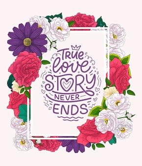 Hasło o miłości w stylu kaligrafii, ramki, kwiaty