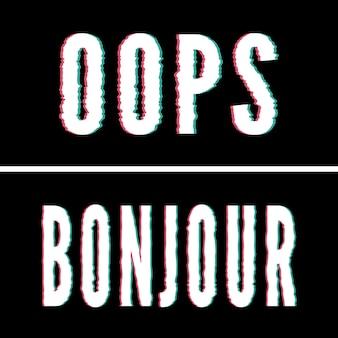 Hasło oops bonjour, typografia holograficzna i glitch, graficzna koszulka, drukowany projekt.