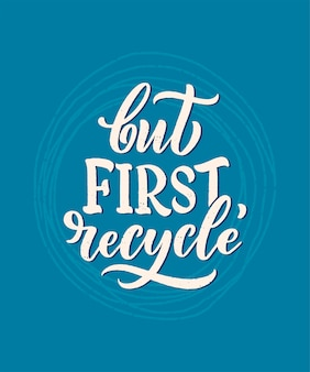 Hasło reklamowe dotyczące recyklingu odpadów