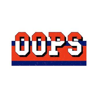 Hasło sloganu oops