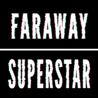 Hasło superstar faraway, typografia holograficzna i glitch, graficzna koszulka, drukowany projekt.