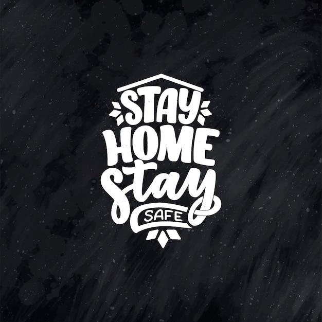 """Hasło """"zostań w domu"""" - typograficzny plakat z tekstem na własny czas w quarine."""