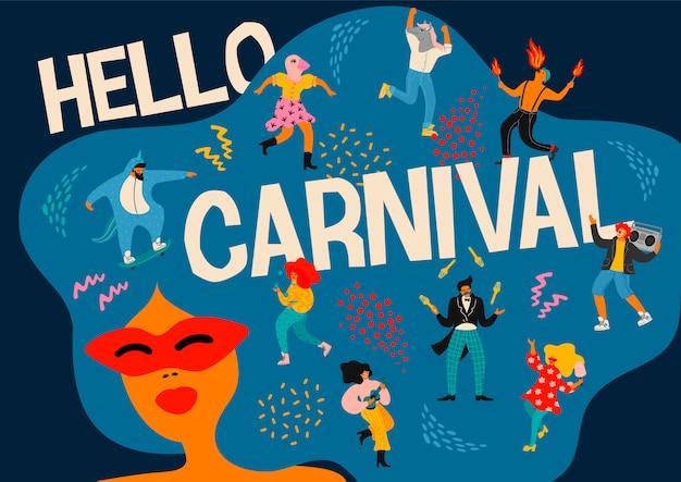 Hello carnival. wektorowa ilustracja śmieszni dancingowi mężczyzna i kobiety w jaskrawych nowożytnych kostiumach.