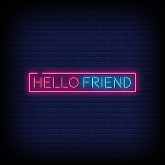 Hello friend neon signs style text