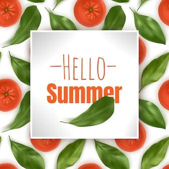 Hello summer, napis z pomarańczami i liśćmi.