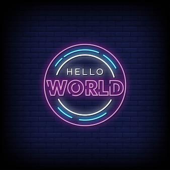 Hello world neon signs