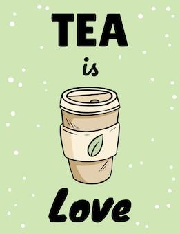 Herbata to miłość. filiżanka herbaty ziołowej. ręcznie rysowane kreskówki