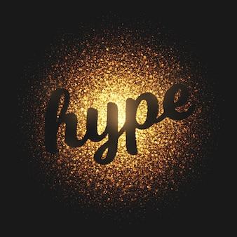 Hype złote cząsteczki wektor napis