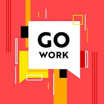 Idź do pracy baner z abstrakcyjnym wzorem i dymkiem na czerwonym tle