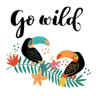 Idź dziki tukan na oddział