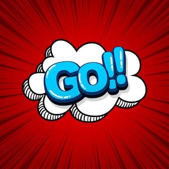 Idź uruchomić, tekst komiksowy efekty dźwiękowe styl pop-art wektor dymek słowo kreskówka