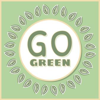Idź zielony plakat.