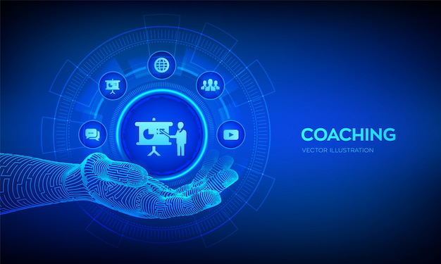 Ikona coachingu w robotycznej dłoni. koncepcja coachingu i mentoringu na ekranie wirtualnym. webinarium, szkolenia online.