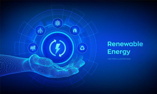 Ikona energii odnawialnej w ręce robota. źródła energii dla odnawialnych źródeł energii.