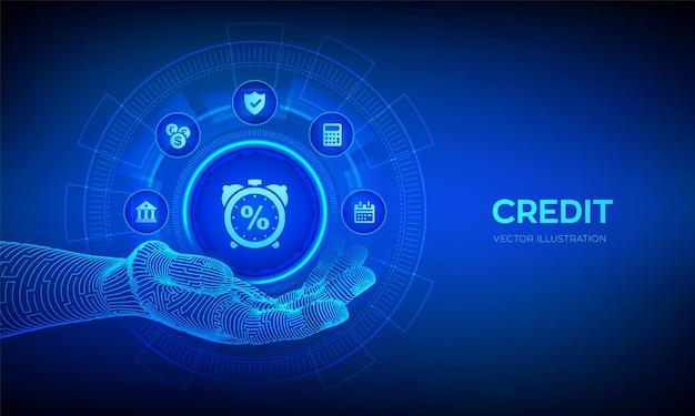 Ikona kredytu w robotycznej dłoni koncepcja biznesowa oceny kredytów lub pożyczek hipotecznych na wirtualnym ekranie cyfrowe usługi finansowe i bankowe