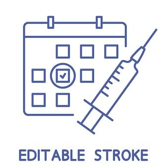 Ikona linii harmonogramu szczepień. czas się zaszczepić. koncepcja szczepień. strzykawka z kalendarzem. opieka zdrowotna i ochrona. leczenie medyczne. szczepionka na grypę. obrys edytowalny. wektor