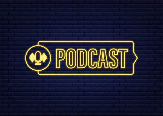 Ikona neonu podcastu. odznaka, ikona, pieczęć, logo. czas ilustracja wektorowa.