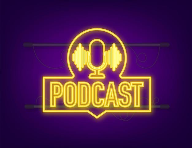 Ikona neonu podcastu. odznaka, ikona, pieczęć, logo. neonowa ikona. ilustracja wektorowa