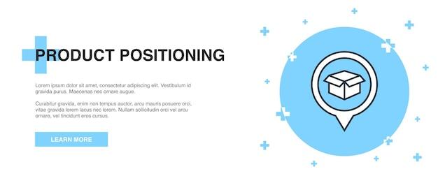 Ikona pozycjonowania produktu, koncepcja szablonu baneru konspektu. projekt ilustracji linii pozycjonowania produktu