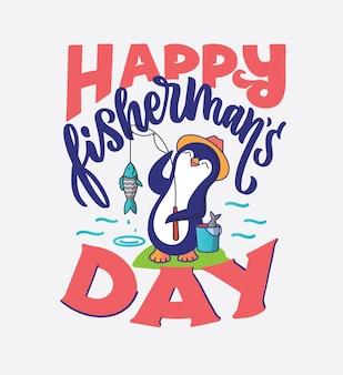 Ilustracja fraza napis - szczęśliwy dzień rybaka.