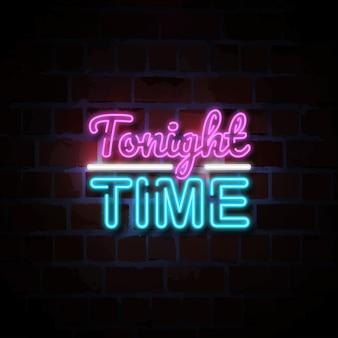 Ilustracja neon znak dzisiejszej nocy