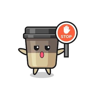 Ilustracja postaci filiżanki kawy trzymającej znak stopu, ładny styl na koszulkę, naklejkę, element logo