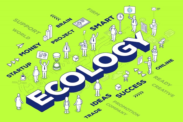 Ilustracja trójwymiarowej ekologii słowo z ludźmi i znaczniki na zielonym tle z systemem.