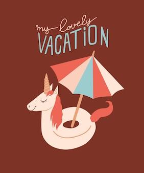 Ilustracja wektorowa lato z kółkiem do pływania w kształcie jednorożca i napisem moje piękne wakacje