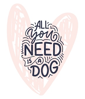 Ilustracja wektorowa z zabawną frazą. ręcznie rysowane inspirujący cytat o psach. napis na plakat, koszulkę, kartę, zaproszenie, naklejkę, baner.