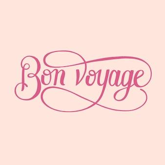 Ilustracja wygląd typografii bon voyage