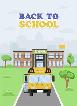 Ilustracja żółtego autobusu zbliżającego się do szkoły. początek roku szkolnego.