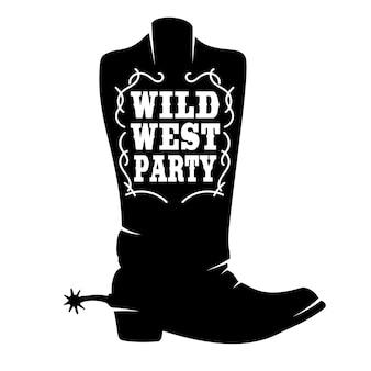 Impreza na dzikim zachodzie. kowbojskie buty z napisem. element projektu plakatu, koszulki, godła, znaku.