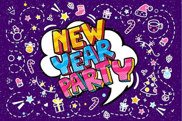 Impreza noworoczna w bańce słowo. wiadomość w komiksowym stylu pop-artu.