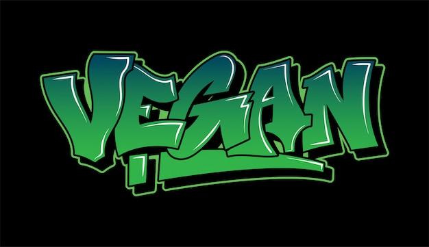"Inspiracja stylistyką graffiti ""vegan"". ozdobne napisy."