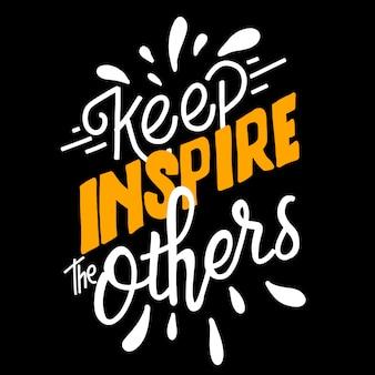 Inspiruj innych. ręcznie rysowane napis. cytuj liternictwo typografii