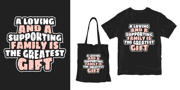 Inspirujące dla rodziny cytaty typograficzny t-shirt plakat projekt merchandisingu