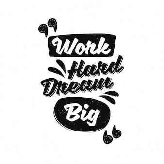 Inspirujące, motywujące typografia cytuje projekt plakatu. napis z hasłem