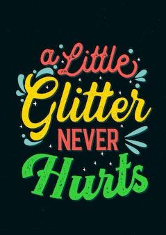 Inspirujący cytat, mały brokat nigdy nie boli