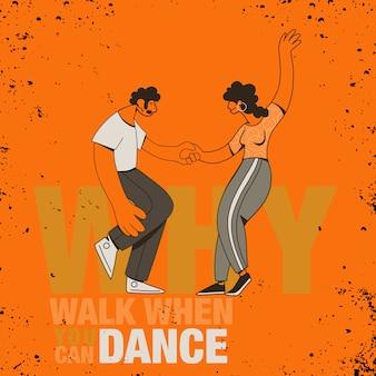"""Inspirujący cytat """"po co chodzić, kiedy możesz tańczyć"""""""