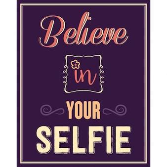 Inspirujący cytat uwierz w selfie
