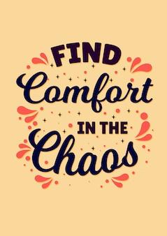 Inspirujący cytat, znajdź komfort w chaosie