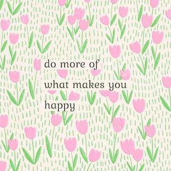 Inspirujący szablon cytatu w motywie wiosennego kwiatu